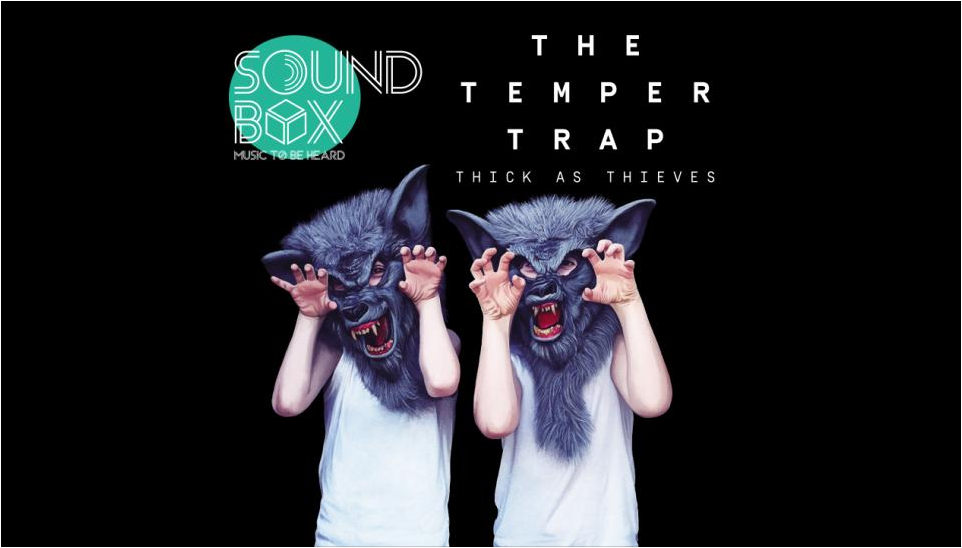 Soundbox The Temper Trap Live In Bangkok